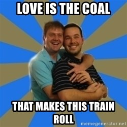 Stanimal - love is the coal that makes this train roll