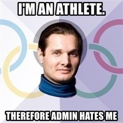 FedinSport - i'm an athlete. therefore admin hates me