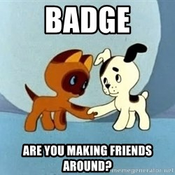 friends-roleplayers - BADGE Are you making friends around?