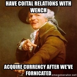 Joseph Ducreux - have coital relations with wench acquire currency after we've fornicated