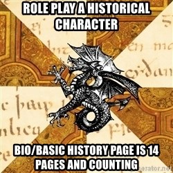 History Major Heraldic Beast - Role play a Historical character bio/basic history page is 14 pages and counting