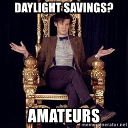 Hipster Doctor Who - Daylight savings? amateurs