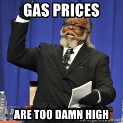 Rent Is Too Damn High - gAS PRICES ARE TOO DAMN HIGH