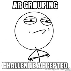 challenge acepted - AR Grouping