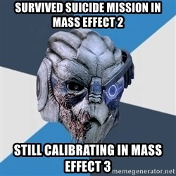 Advice Hurt Garrus - Survived Suicide mission in Mass Effect 2 Still calibrating in Mass effect 3