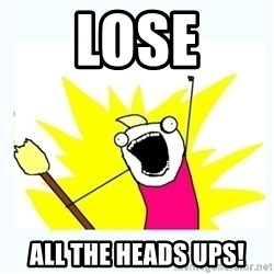All the things - Lose all the heads upS!