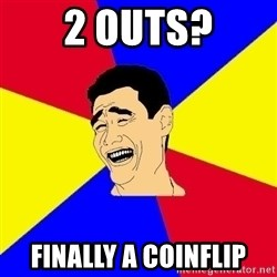 journalist - 2 outs? Finally a coinflip