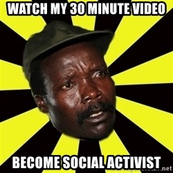 KONY THE PIMP - WATCH MY 30 MINUTE VIDEO BECOME SOCIAL ACTIVIST