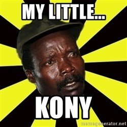 KONY THE PIMP - MY LITTLE... KONY