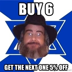 Advice Jew - buy 6 get the next one 5% off