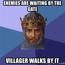 Age Of Empires - ENEMIES ARE WAITING BY THE GATE VILLAGER WALKS BY IT
