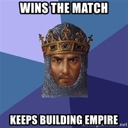 Age Of Empires - WINS THE MATCH KEEPS BUILDING EMPIRE