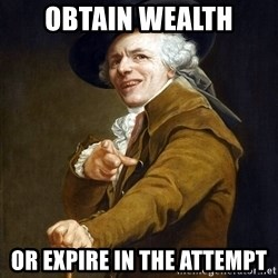 Joseph Ducreaux - Obtain Wealth Or Expire in the Attempt