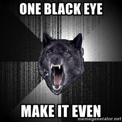 Insanity Wolf - one black eye make it even