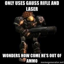 NOTD Noob - only uses gauss rifle and laser wonders how come he's out of ammo