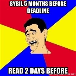 journalist - SYBIL 5 months before deadline read 2 days before