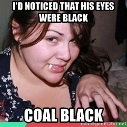 Twihard Social Butterfly - I'd Noticed that his eyes were black coal black