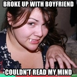 Twihard Social Butterfly - broke up with boyfriend couldn't read my mind