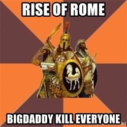Age of Empires '97 - rise of rome bigdaddy kill everyone