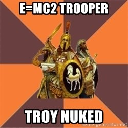Age of Empires '97 - e=mc2 trooper troy nuked