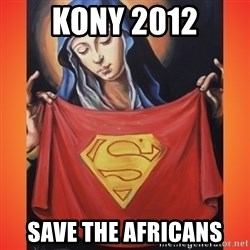 Nice White Girl - kony 2012 save the africans