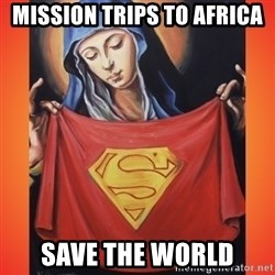 Nice White Girl - mission trips to africa save the world