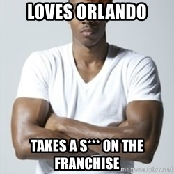 Scumbag Dwight - loves orlando takes a s*** on the franchise