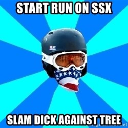 Typical snowboarder - Start run on SSX Slam dick against tree