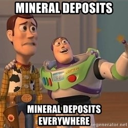 ORIGINAL TOY STORY - Mineral Deposits Mineral Deposits Everywhere