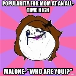 """Victoria Lieto - popularity for mom at an all-time high malone- """"who Are you!?"""""""