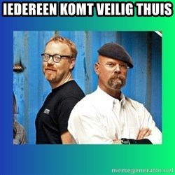 Mythbusters - iedereen komt veilig thuis