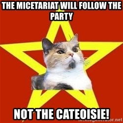 Lenin Cat Red - The micetariat will follow the party not the cateoisie!