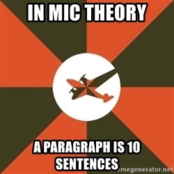 Full Sail Meme - In mic theory a paragraph is 10 sentences