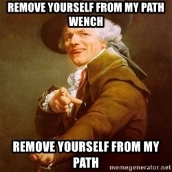 Joseph Ducreux - Remove yourself from my path WEnch Remove yourself from my path