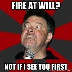 Crazed Frakes - FIRE AT WILL? NOT IF I SEE YOU FIRST