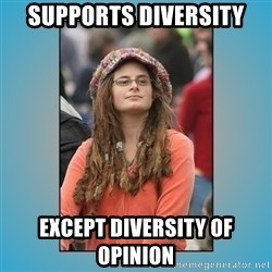 hippie girl - supports diversity except diversity of opinion