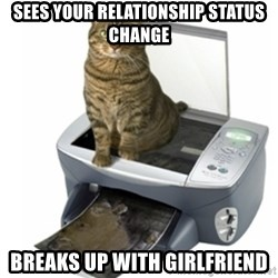 COPYCAT - sees your relationship status change breaks up with girlfriend