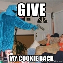 Bad Ass Cookie Monster - give my cookie back