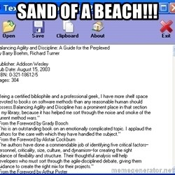 Text - SAND OF A BEACH!!!