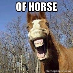 Horse - of h0rse