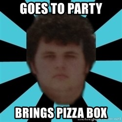 dudemac - goes to party brings pizza box