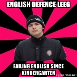 village  - English Defence Leeg Failing English since kindergarten
