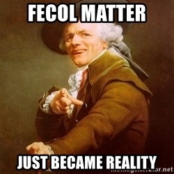 Joseph Ducreux - fecol matter  just became reality