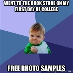 Success Kid - Went To the book store on my first day of college free rhoto samples