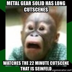 FattDaddyInc - METAL GEAR SOLID HAS LONG CUTSCENES WATCHES THE 22 MINUTE CUTSCENE THAT IS SEINFELD