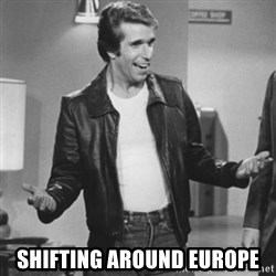 The Fonz - Shifting around europe