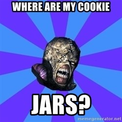 Rhyming Nemesis - WHERE ARE MY COOKIE JARS?