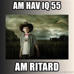 The Walking Dead - am HAV IQ 55 AM RITARD