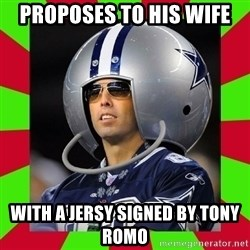Annoying Sports Fan - proposes to his wife with a jersy signed by tony romo