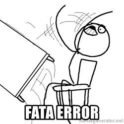 Desk Flip Rage Guy - fata error
